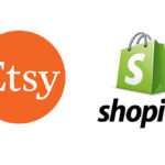 Is It Better To Sell On Etsy Or Shopify?